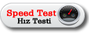 Hız Testi - Speed Test